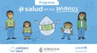El Fondo de las Naciones Unidas para la Infancia (UNICEF), la Fundación Cántaro Azul y la Comisión Nacional del Agua (Conagua) lanzaron el programa Salud en tus Manos, como una […]