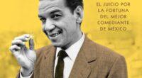 """Conocerá el juicio por la fortuna del cómico mexicano Mario Moreno """"Cantinflas"""", el mejor comediante de México. Una crónica poco conocida sobre la vida de este personaje, narrada por uno […]"""