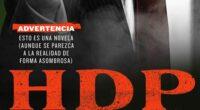 La escritora Sabina Berman presenta su nueva novelaHDP, de la editorial Planeta, en la que su protagonista Hugo David Prado (HDP), un multimillonario con desmedida ambición aprovechará una pandemia global […]
