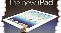 """«El nuevo iPad"""", ese es el nombre oficial de la tableta de Apple, aunque, lo más seguro es que todos lo re-bautizaremos como """"iPad 3"""". El pasado miércoles, se presentó […]"""