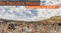 """Se dio a conocer que Buick, la marca de vehículos premium de General Motors, presenta """"Re:descubre México"""", una serie de videos en línea que muestra diferentes perspectivas del turismo en […]"""