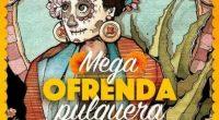 La mega ofrenda pulquera se llevará a cabo en COSA NOSTRA MX, ubicado en Dr. Lavista #190 Col. Doctores este 4 y 5 de Noviembre, promoviendo la producción y el […]