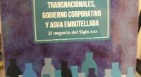 """En la presentación del libro """"Empresas Trasnacionales, Gobierno Corporativo y Agua Embotellada"""" el negocio del siglo XXI, de la Universidad Autónoma Metropolitana (UAM), se declaró por parte de la autora, […]"""