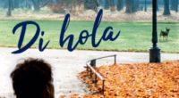 """Editorial Planeta y Leemur, dieron a conocer el lanzamiento de """"Di hola"""", la nueva novela de German Garmendia que está en librerías desde el 9 de octubre, además que se […]"""