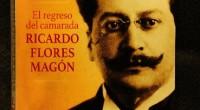 El libro El regreso del camarada Ricardo Flores Magón tiene como propósito analizar el primer movimiento radical trasnacional de México y Estados Unidos, el magonismo, que se extendió y se […]