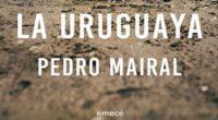 En el libro La Uruguaya, publicado en el sello Emecé, se caracteriza por ser una novela que replantea las nuevas formas de relacionarse entre ambos sexos. Su autor el argentino […]