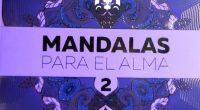Andrea Agudelo, es la autora del libro Mandalas para el Alma 2, de editorial Planeta, que es más un cuaderno para colorear. Sino que se trata de un viaje interior […]