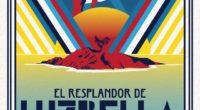 En la novela El resplandor de Luzbella, publicada por editorial Planeta, el autor Juan López Bauzá se vale de Roberto Quesada Martínez, un joven periodista que ha construido su prestigio […]