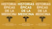 """En las páginas del libro """"Historias épicas de la medicina"""", su autor, Eduardo Monteverde, habla de los mitos y retratos que desenmascaran lo que hay detrás de la evolución de […]"""